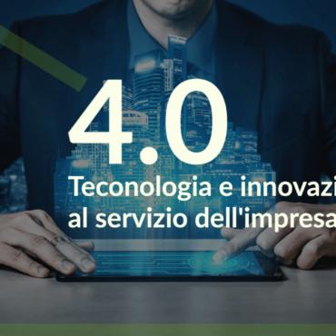 Teconologia e innovazione al servizio dell'impresa
