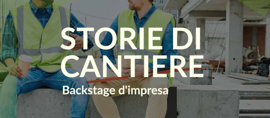 Storie di Cantiere